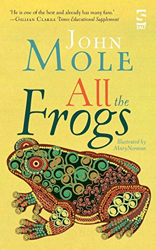 All the Frogs (Paperback): John Mole