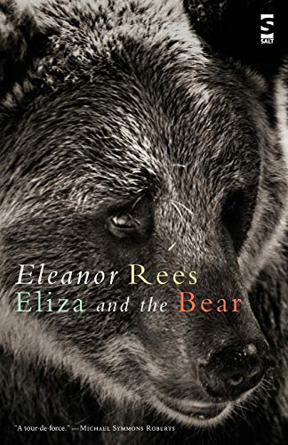 Eliza and the Bear: Rees, Eleanor