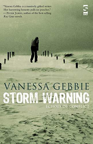 Storm Warning: Echoes of Conflict: Vanessa Gebbie