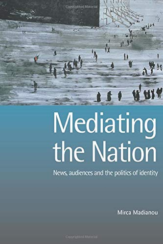 9781844720286: Mediating the Nation (UCL)