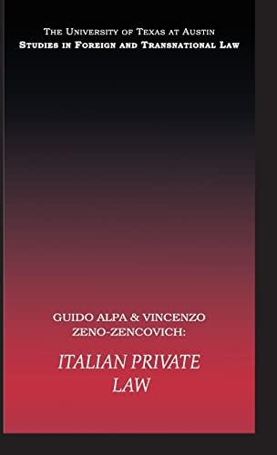 Italian Private Law (UT Austin Studies in: Alpa, Guido and