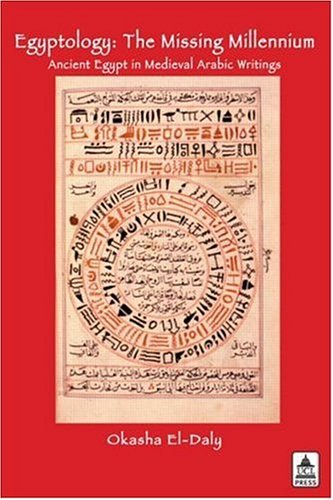 9781844720637: Egyptology: The Missing Millennium. Ancient Egypt in Medieval Arabic Writings (Biomedical Law & Ethics Library)
