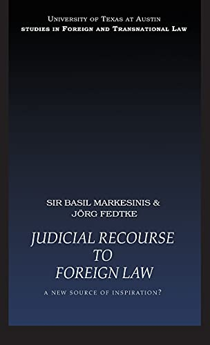 9781844721597: Judicial Recourse to Foreign Law: A New Source of Inspiration? (UT Austin Studies in Foreign and Transnational Law)