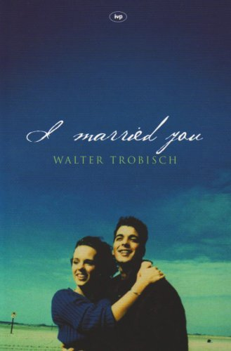 9781844740000: I Married You