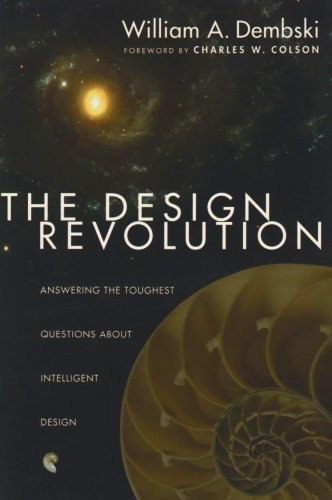 9781844740147: The Design Revolution: Answering the Toughest Questions About Intelligent Design