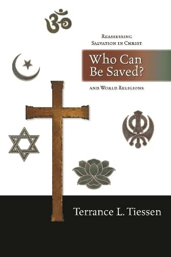9781844740314: Who Can Be Saved?: Reassessing Salvation in Christ and World Religions