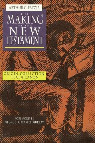 9781844740345: MAKING SENSE OF THE NEW TESTAMENT: THREE CRUCIAL QUESTIONS