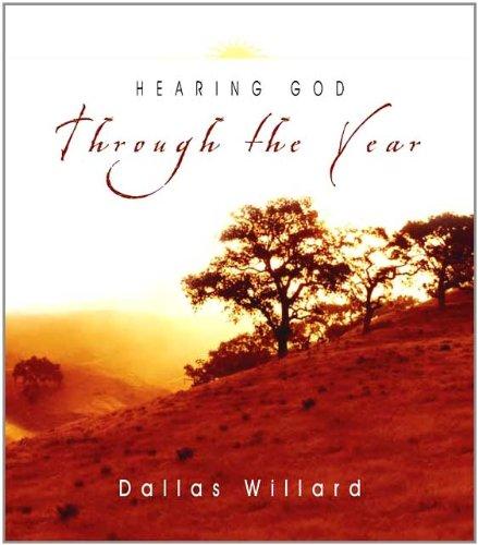 Hearing God Through the Year (1844740420) by Dallas Willard