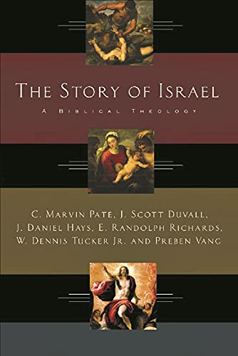 9781844740550: The Story of Israel : A Biblical Theology
