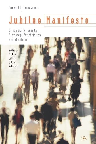 9781844740741: Jubilee Manifesto: A Framework, Agenda & Strategy for Christian Social Reform