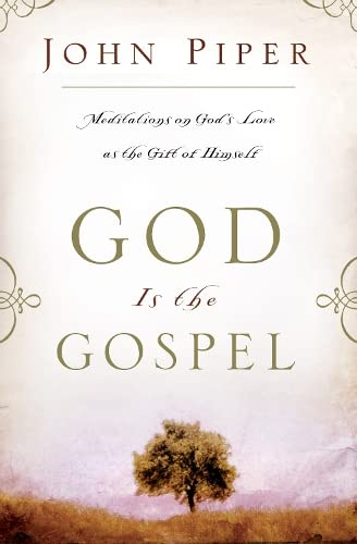 9781844741090: God Is the Gospel: Meditations on God's Love as the Gift of Himself