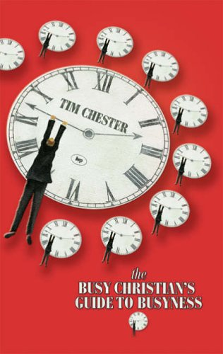 9781844741243: The Busy Christian's Guide to Busyness
