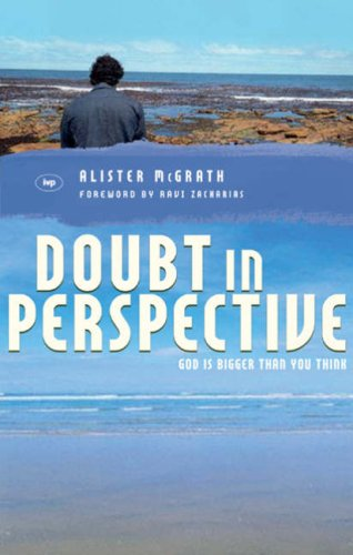 9781844741373: Doubt in Perspective: God Is Bigger Than You Think (Zacharias Trust)