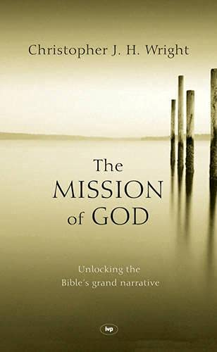 9781844741526: The Mission of God