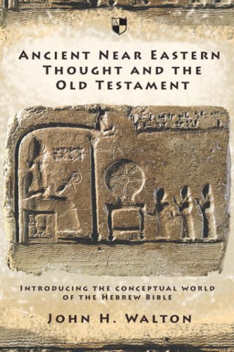 9781844741762: Ancient Near Eastern Thought and the Old Testament: Introducing the Conceptual World of the Hebrew Bible