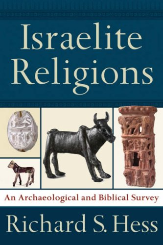 9781844741908: Israelite Religions: A Biblical and Archaeological Survey