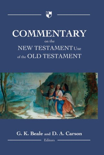 9781844741960: Commentary on the New Testament Use of the Old Testament