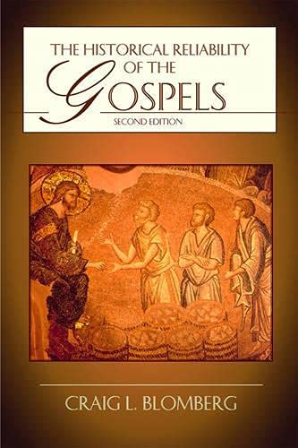 9781844741977: The Historical Reliability of the Gospels