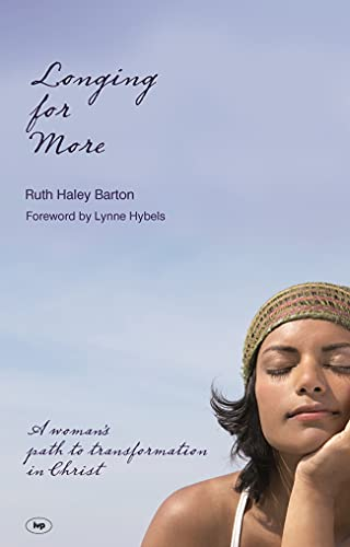 9781844742059: Longing for More: A Woman's Path to Transformation in Christ