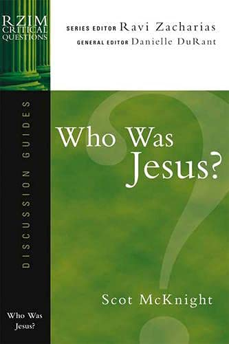 Who Was Jesus? (RZIM Critical Questions Discussion Guides) (1844742245) by Scot McKnight