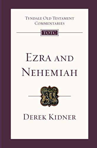 9781844742905: Ezra and Nehemiah: An Introduction and Commentary (Tyndale Old Testament Commentaries)
