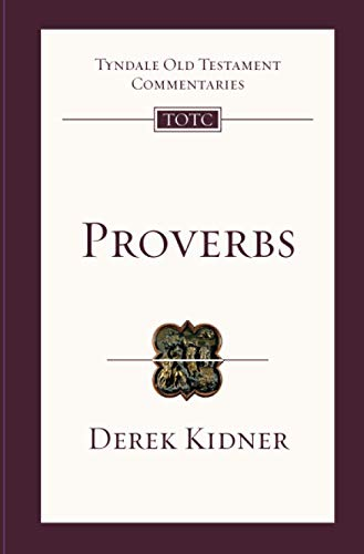 9781844742943: Proverbs: An Introduction and Survey (Tyndale Old Testament Commentaries)