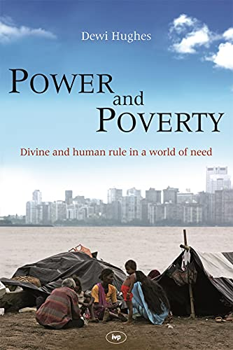 9781844743124: Power and Poverty: Divine and Human Rule in a World of Need