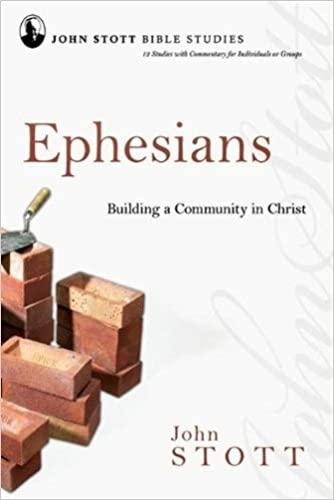 9781844743193: Ephesians: Building a Community in Christ (John Stott Bible Studies)