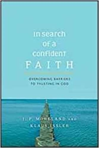 9781844743278: In Search of a Confident Faith: Overcoming Barriers to Trusting in God [IN SEARCH OF A CONFIDENT FAITH]