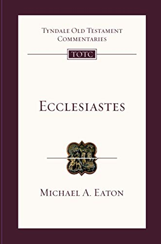 9781844743322: Ecclesiastes: An Introduction and Commentary (Tyndale Old Testament Commentary Series)