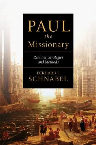 9781844743490: Paul the Missionary: Realities, Strategies and Methods