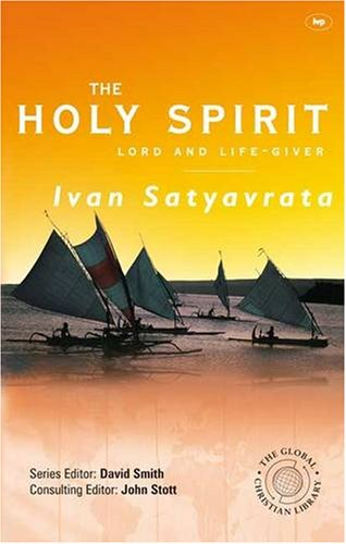 9781844743513: The Holy Spirit: Lord and Life-giver