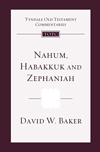 9781844743612: Nahum, Habakkuk and Zephaniah: An Introduction and Commentary (Tyndale Old Testament Commentaries)