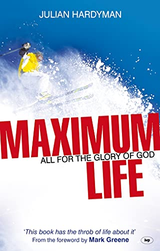 9781844743780: Maximum Life: All for the Glory of God