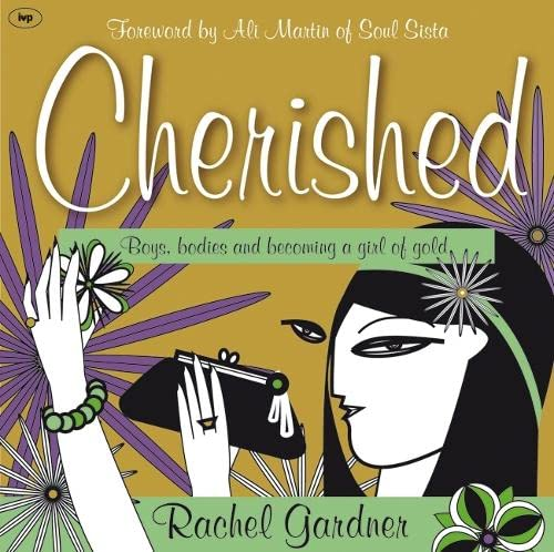 9781844743896: Cherished: Boys, Bodies and Becoming a Girl of Gold