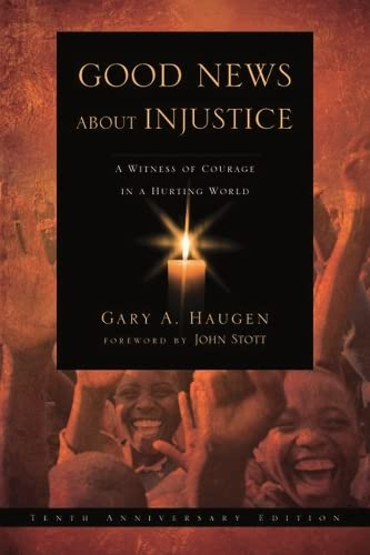 9781844744077: Good News About Injustice: A Witness of Courage in a Hurting World