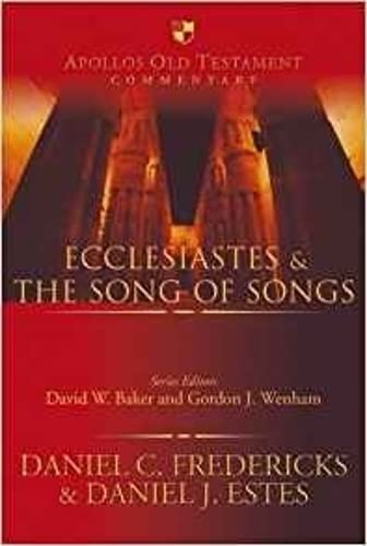 9781844744138: Ecclesiastes and the Song of Songs (Apollos Old Testament Commentaries)