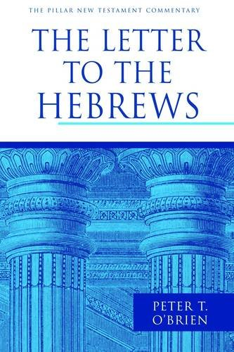 9781844744220: The Letter to the Hebrews (Pillar New Testament Commentary Series)