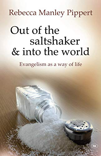 9781844744282: Out of the Saltshaker and into the World: Evangelism as a Way of Life