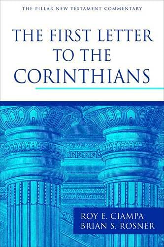 9781844744848: The First Letter to the Corinthians (Pillar New Testament Commentary Series)