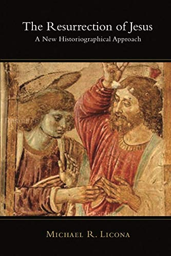 9781844744855: The Resurrection of Jesus: A New Historiographical Approach