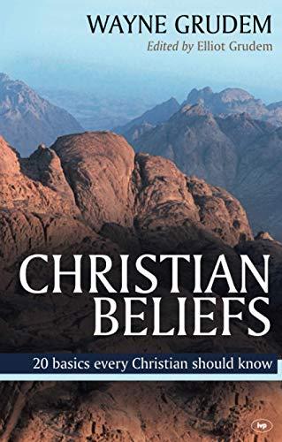 9781844744862: Christian Beliefs: 20 Basics Every Christian Should Know