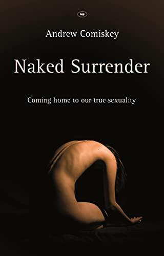 9781844744923: Naked Surrender