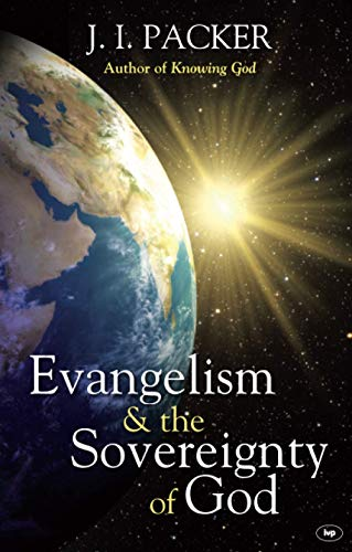 9781844744985: Evangelism and the Sovereignty of God