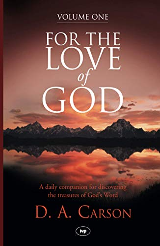 9781844745067: For the Love of God: V. 1: A Daily Companion for Discovering the Riches of God's Word