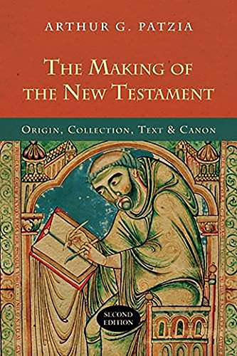 9781844745128: The Making of the New Testament: Origin, Collection, Text and Canon