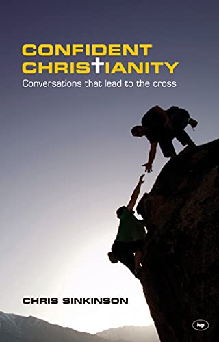 9781844745241: Confident Christianity: Conversations That Lead to the Cross