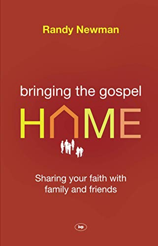 9781844745272: Bringing the Gospel Home: Sharing Your Faith with Family and Freinds