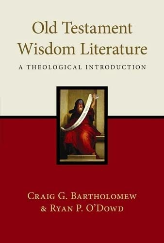 9781844745371: Old Testament Wisdom Literature: A Theological Introduction