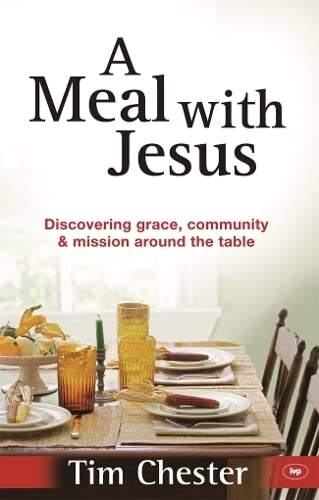 9781844745555: A Meal with Jesus: Discovering Grace, Community and Mission Around the Table